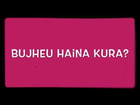 Bujheu Haina Kura? |Official Audio|Neetesh Jung Kunwar
