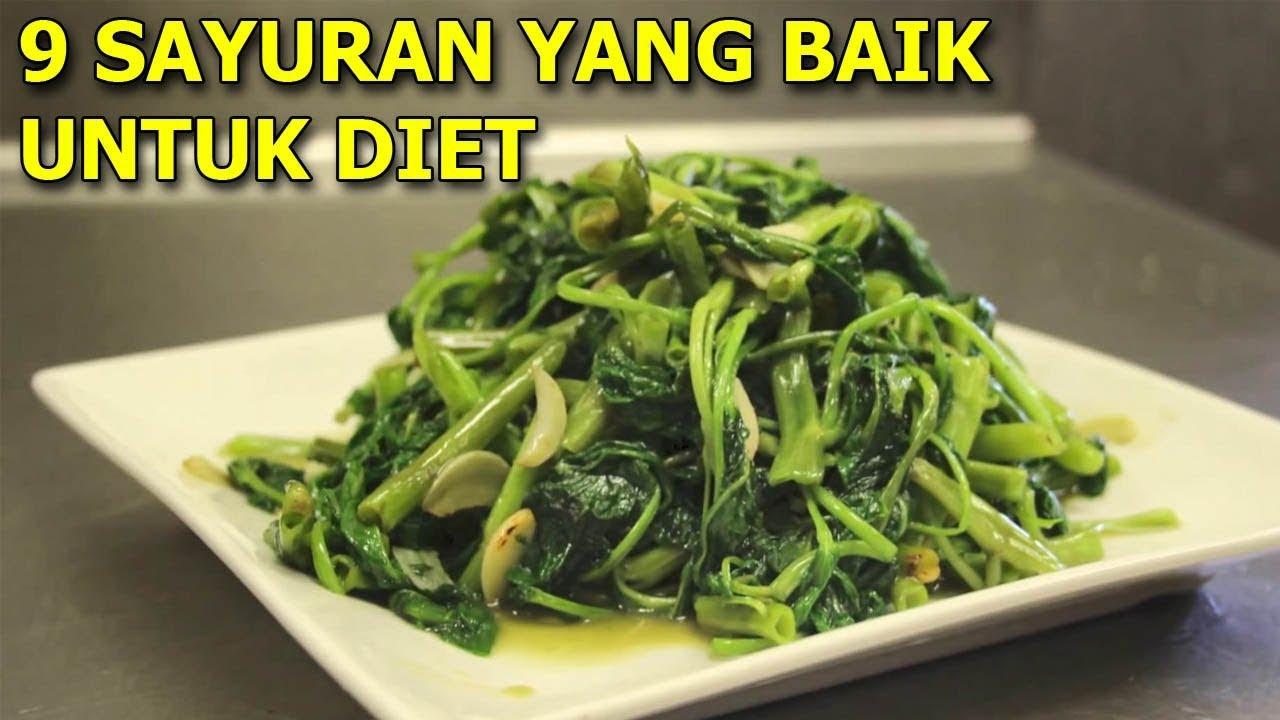 Ingin Diet Inilah 9 Makanan Sayuran Yang Baik Untuk Diet Youtube