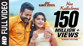 Nee Kallalona Full Song | Jai Lava Kusa Songs | Jr NTR, Raashi Khanna, DSP | Telugu Songs 2017