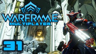 Let's Play Warframe Multiplayer - Part 31 - The House Of Bounce