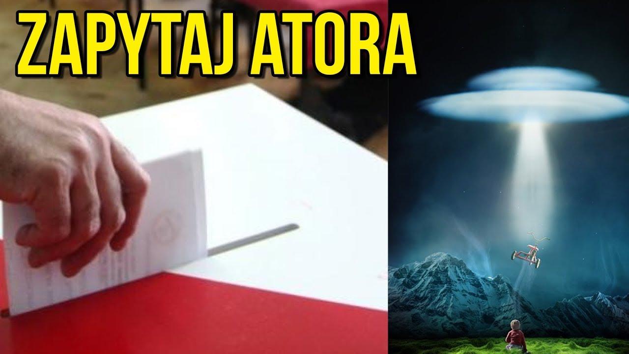 Zjawiska Paranormalne, Wybory Samorządowe, Prace Domowe – Q&A – Zapytaj Atora #13
