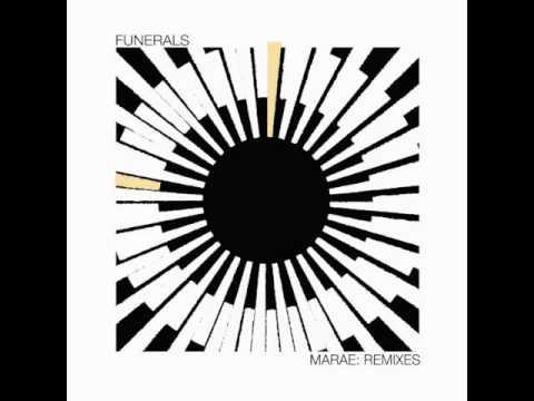 FUNERALS - MARAE (NOWAHUTA Remix)