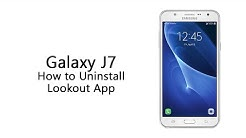 Samsung Galaxy J7 - How to Uninstall Lookout App