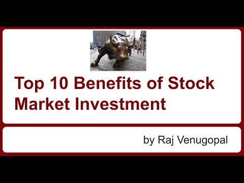 Top 10 Benefits of Stock Market Investment