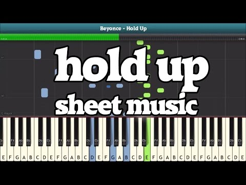Hold Up (Beyonce) Piano Sheet Music - Easy Piano Tutorial