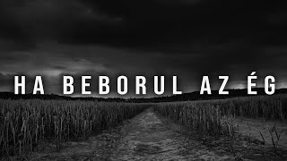 AK26 - HA BEBORUL AZ ÉG | OFFICIAL MUSIC VIDEO |