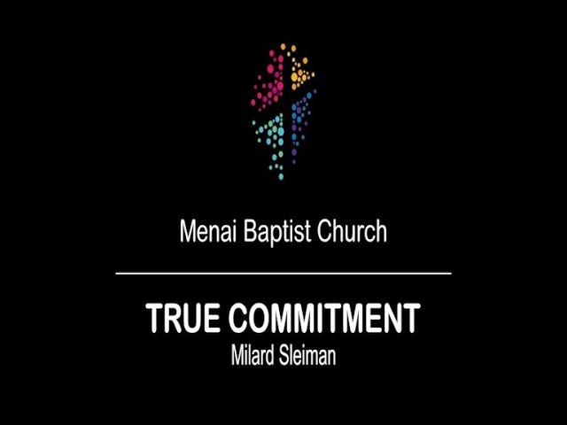 06-Sept-20 - True Commitment (Milard Sleiman)
