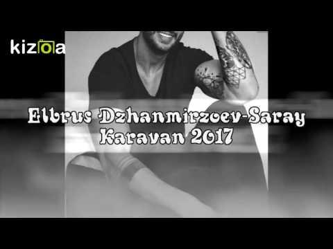 Elbrus Dzhanmirzoev-Saray Karavan 2017