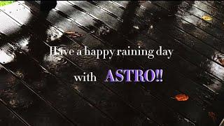 아스트로 playlist. 비오는 날 감성 촉촉히 만드는 아스트로 노래(부제:비오는 날 만들었지만 타이밍 놓…