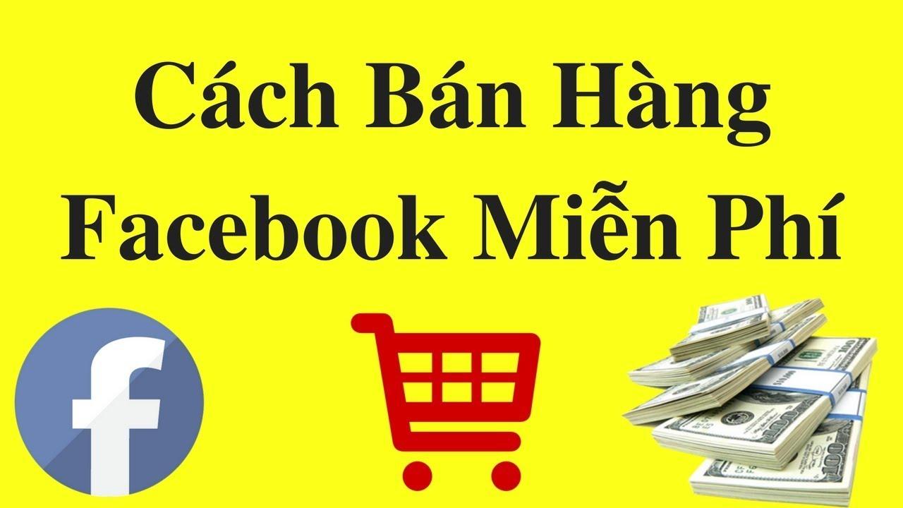 Facebook marketing – Hướng dẫn tạo trang bán hàng