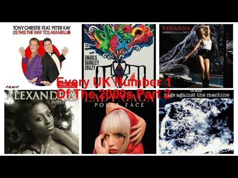 Every Number 1 Of The 2000s (Part 2) UK ♫