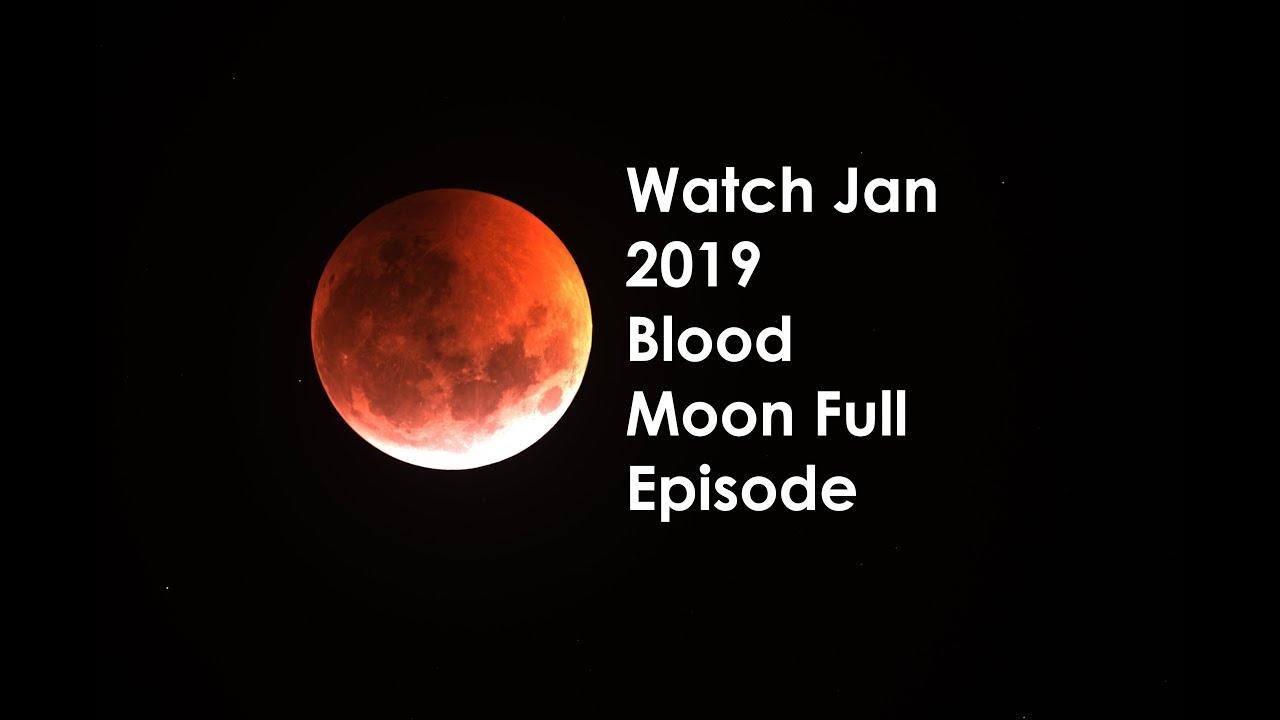 blood moon january 2019 live feed -#main