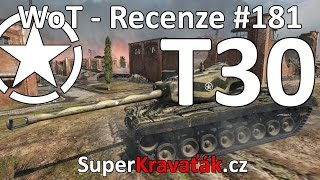 World of Tanks | T30 (Recenze #181)