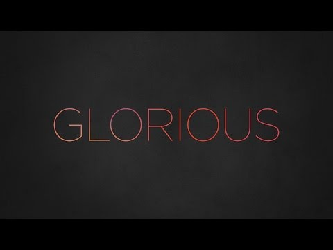 Paul Baloche - Glorious (Official Lyric Video)