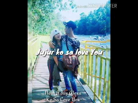 Download Near ft Jay Alexa - Ko sa love you Mp4 baru