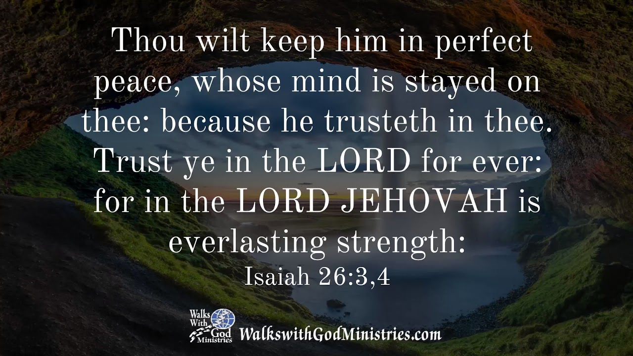 Isaiah 26 3,4 KJV Scripture Song