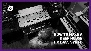 Making a Deep House FM bass like Ten Walls, EDX, Joe Wellboy, ZHU