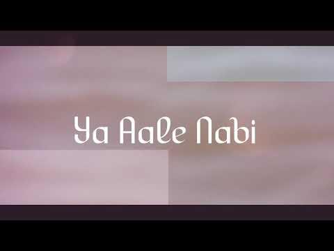 Ya Aale nabi (By Nazim & Navaz)Ft ali thobani