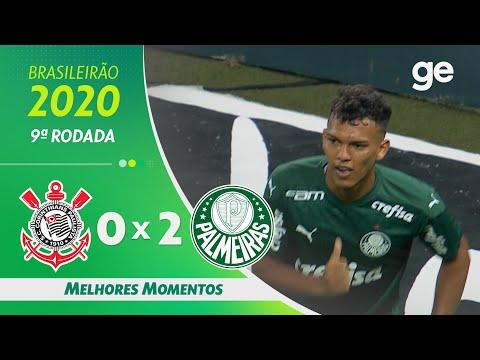 CORINTHIANS 0 X 2 PALMEIRAS | MELHORES MOMENTOS | 9ª RODADA BRASILEIRÃO 2020 | ge.globo