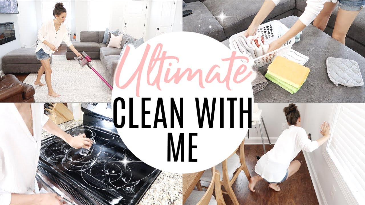 Ultimate Clean With Me 2019 Extreme Cleaning Motivation All Day Clean With Me