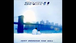 Sash - Just Around The Hill (Dance Radio Mix)