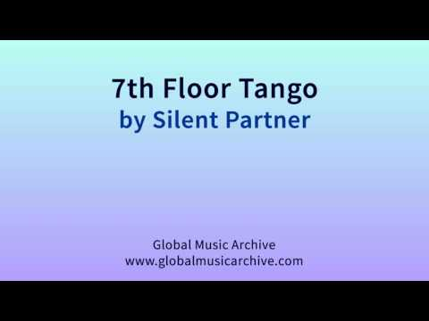 7th floor tango by Silent Partner 1 HOUR