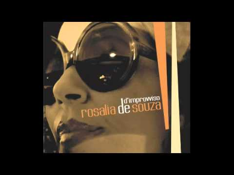 Rosalia De Souza - D'improvviso