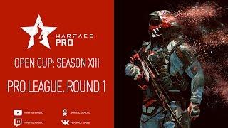 Open Cup: Season XIII Pro League. Round 1