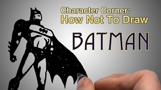 How Not To Draw Batman | Character Corner | Good Palette