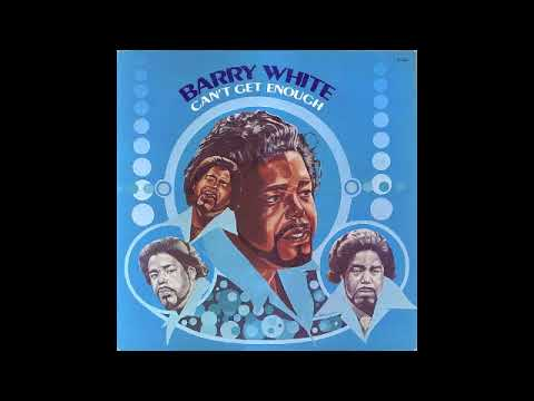 Barry White  Cant Get Enough Full Album 1974