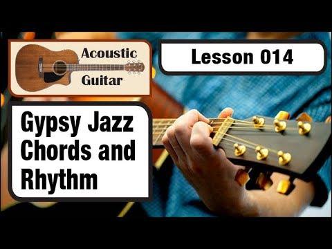 ACOUSTIC GUITAR 014: Gypsy Jazz Chords & Rhythm