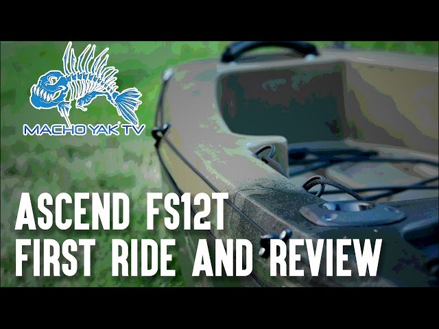 2015 Ascend FS12T First ride on the kayak/ Fishing Episode #2