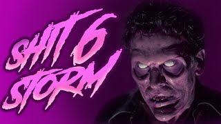 Shitstorm VI - Evil Dead: Hail To The King