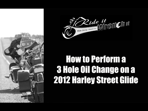 How to Perform a 3 Hole Oil Change on a 2012 Harley Street Glide