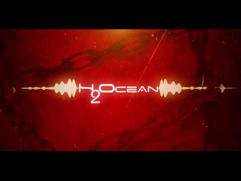 """H2Ocean - """"The Chain"""" Official Lyric Video"""