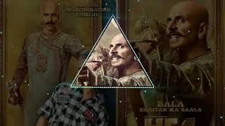 Bala Shaitan Ka Sala MP3 song : Housefull 4| Akshay Kumar