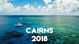 Cairns 2018 in 4K