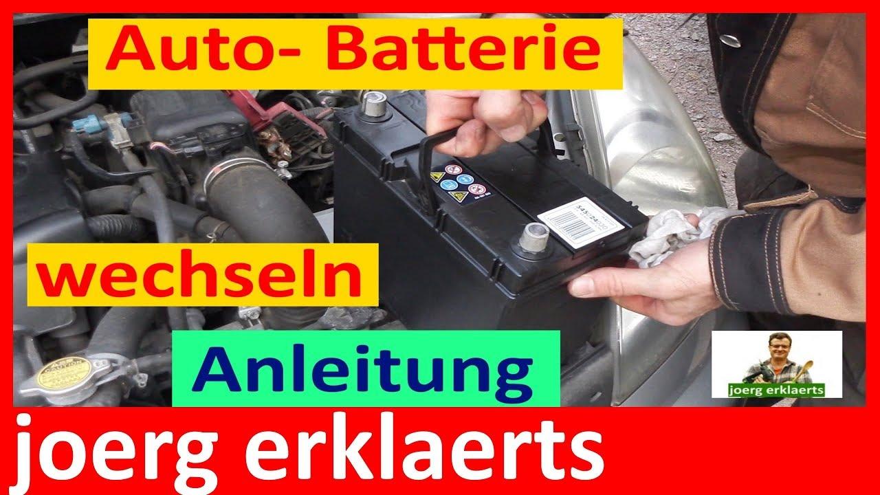 Autobatterie Wechseln Anleitung : autobatterie wechseln super anleitung zum austausch der batterie tutorial youtube ~ Watch28wear.com Haus und Dekorationen