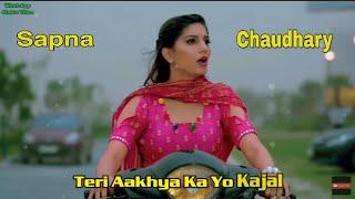 Teri ankhya ka yo kajal Sapna Chaudhary status song