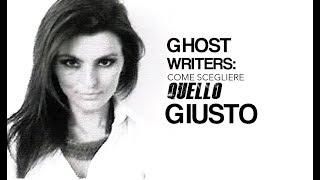 LSF| come scegliere un ghostwriter?
