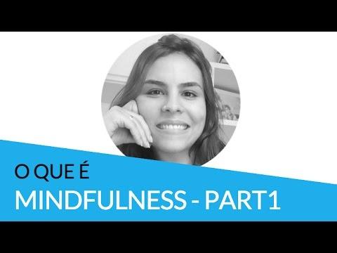 O que é Mindfulness? (parte 1) | #ZenklubExplica