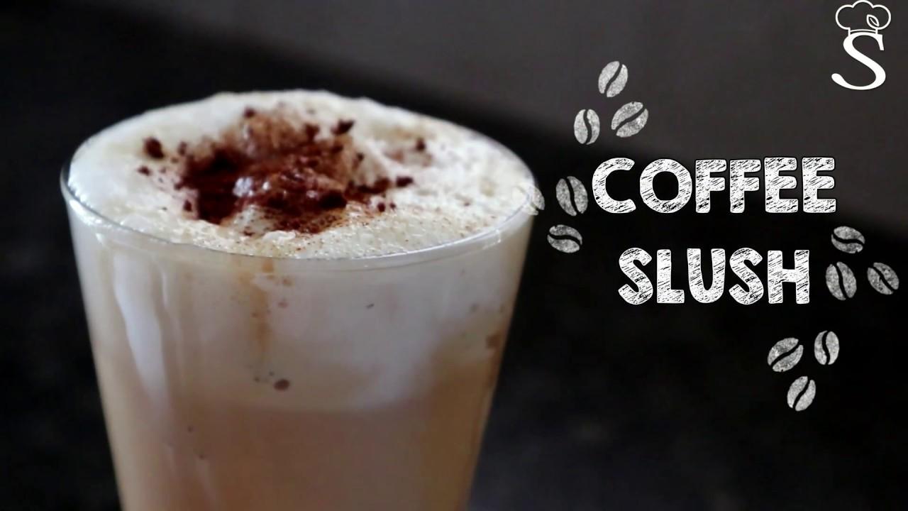 Coffee Slush Recipe Coffee Slushie Summer Drink
