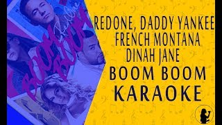 KARAOKE | RedOne Ft. Daddy Yankee, French Montana, Dinah Jane - Boom Boom