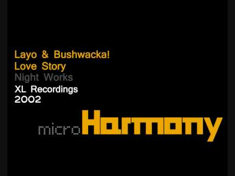 layo-bushwacka-love-story-microharmony