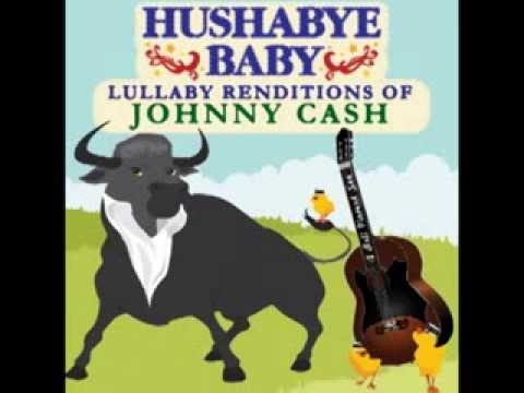 If I Were A Carpenter - Lullaby Renditions of Johnny Cash - Hushabye Baby