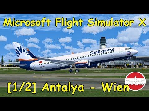Microsoft Flight Simulator X Antalya - Wien [1/2]   IVAO RFE Wien 2017   Boeing 737 SunExpress