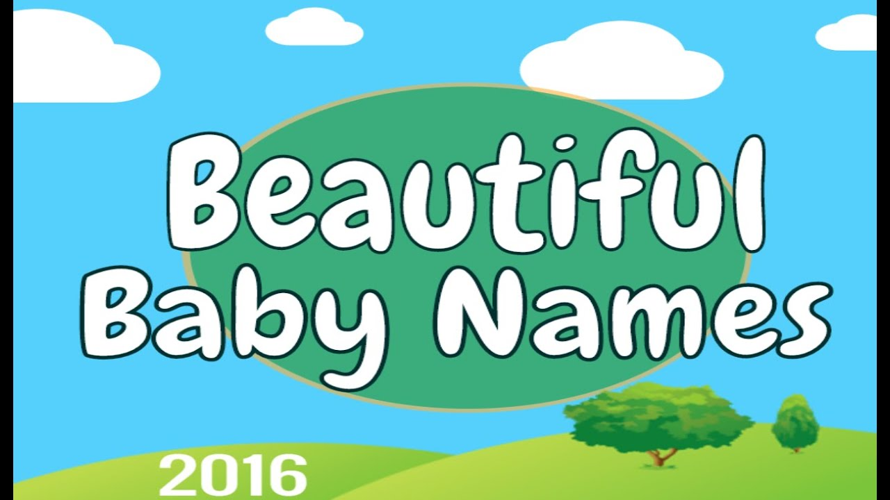 Beautiful Baby Girl Names And Unique Boy