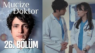 Mucize Doktor 26. Bölüm