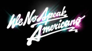 Yolanda Be Cool & DCUP - We No Speak Americano [Full song + Download link] HD