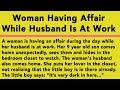 A Woman Is Having An Affair During The Day While Her Husband Is At Work